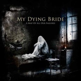 MY DYING BRIDE (UK) - A Map of all Our Failures (DLP, Album, 2012)