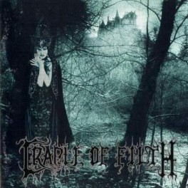 CRADLE OF FILTH (UK) - Dusk and Her Embrace CD 2006 Reissue