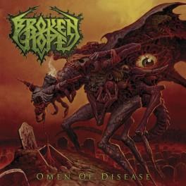 BROKEN HOPE (US) - Omen of Disease CD 2013