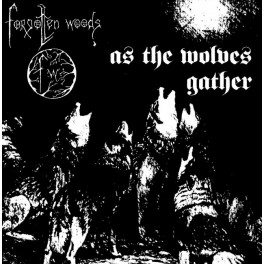 FORGOTTEN WOODS (Norway) ‎– As The Wolves Gather (Vinyl, LP, Album, Reissue, 2007)
