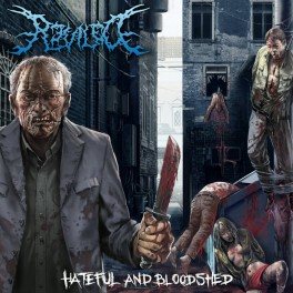 REVILED (Indonesia) - Hateful and Bloodshed CD 2015