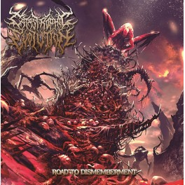 CATASTROPHIC EVOLUTION (Spain/Italy) – Road to Dismemberment  CD 2017
