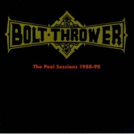 BOLT THROWER (UK) ‎– The Peel Sessions 1988-90 LP Unofficial 2012