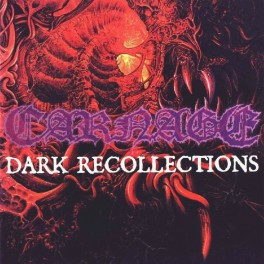 CARNAGE (Sweden) ‎– Dark Recollections CD Reissue