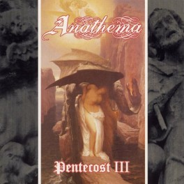 ANATHEMA (UK) ‎– Pentecost III LP 2012 Repress Remastered