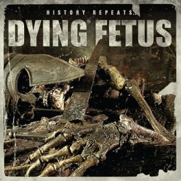 "DYING FETUS (US) ‎– History Repeats (12"", Limited, EP, Marbled Vinyl)"